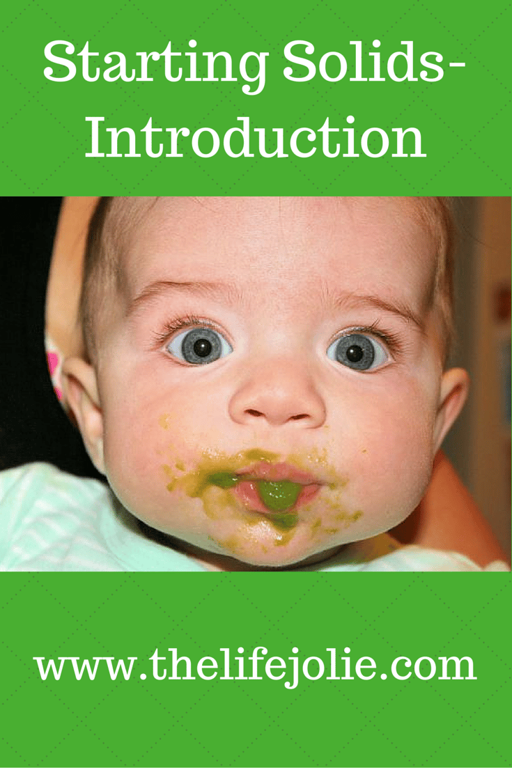 Starting Solids-Introduction | The Life Jolie
