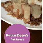 Paula Deen's Pot Roast