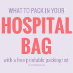 The Anatomy of a Hospital Bag for Childbirth | The Life Jolie
