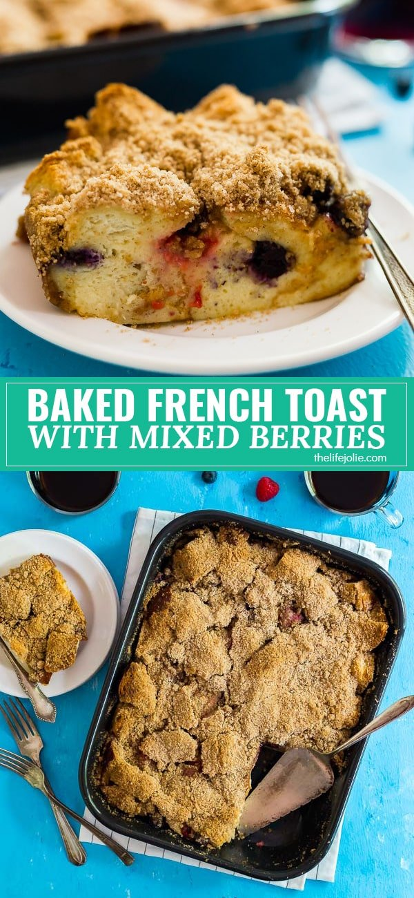 This Baked French Toast with Mixed Berries is the best easy brunch recipe for entertaining. It's simple to make with challah, fresh berries and topped with a crunchy streusel topping; this makes a delicious breakfast casserole that is certain to please.
