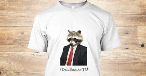 Dead Raccoon Toronto T-shirt