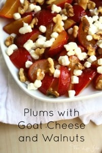 Plums with Goat Cheese and Walnuts is a refreshing and healthy dish! It's super quick and easy to put together and the most delicious flavor combination! Click on the photo to read more...