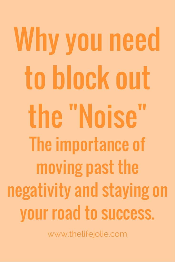 "Why you need to block out the ""Noise.""