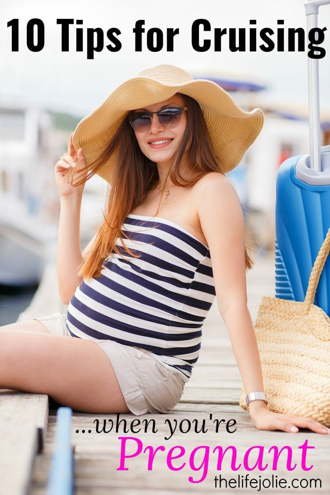 Cruising when you're pregnant can be so much fun and vvery relaxing. Here are some tips to help you make it more enjoyable!