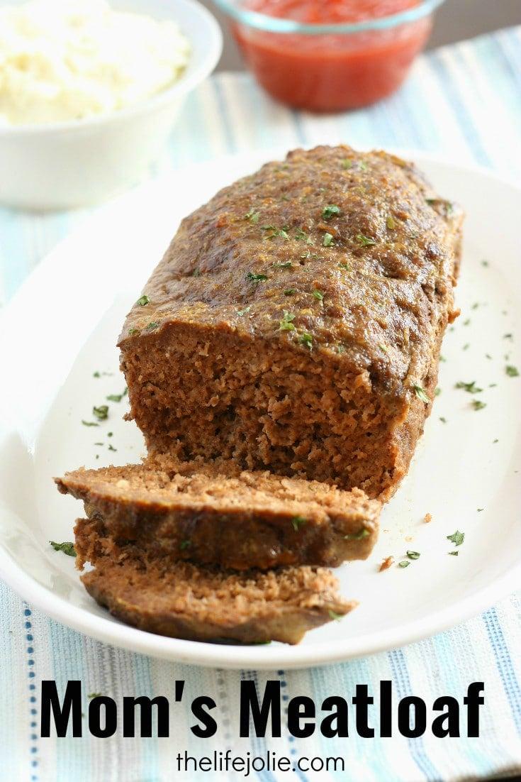 Best Meatloaf Recipe Mom's Meatloaf