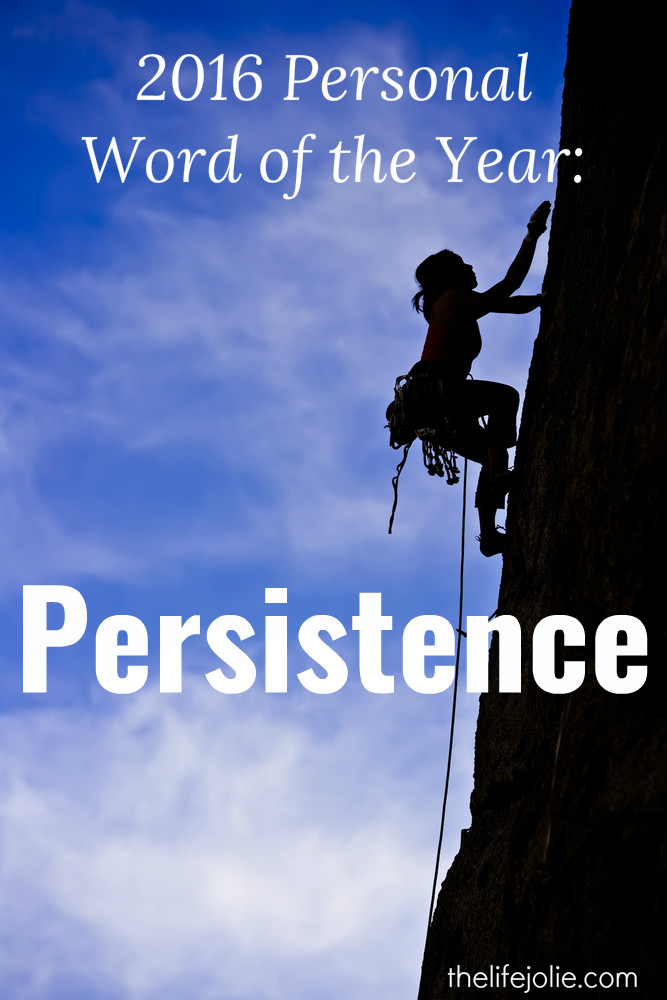 My 2016 Personal Word of the Year: Persistence
