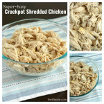 Super-Easy Slow Cooker Shredded Chicken