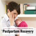 5 gross and unexpected things that happen during postpartum recovery