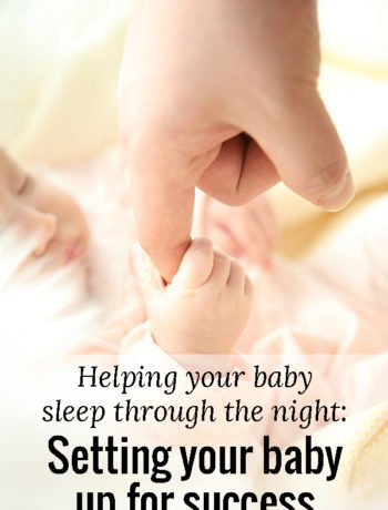 Here is some practical advice and tips on how to help your baby sleep through the night. Specifically everything we did to set our kids up for success. These tips helped both of our girls SO much and they're both fantastic sleepers!!