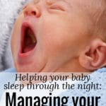 Helping your baby sleep through the night: Managing your expectations