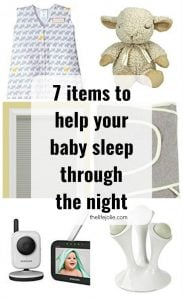 Here is some practical advice and tips on how to help your baby sleep through the night. Specifically all of the titems that helped us teach out girls to sleep through the night. These items helped both of our girls SO much and they're both fantastic sleepers!!