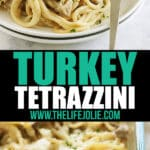 a long image- the top image is a close up of a plate of turkey tetrazzini with a fork in it, the bottom is a close up of a corner of a pan of this turkey tetrazzini recipe.