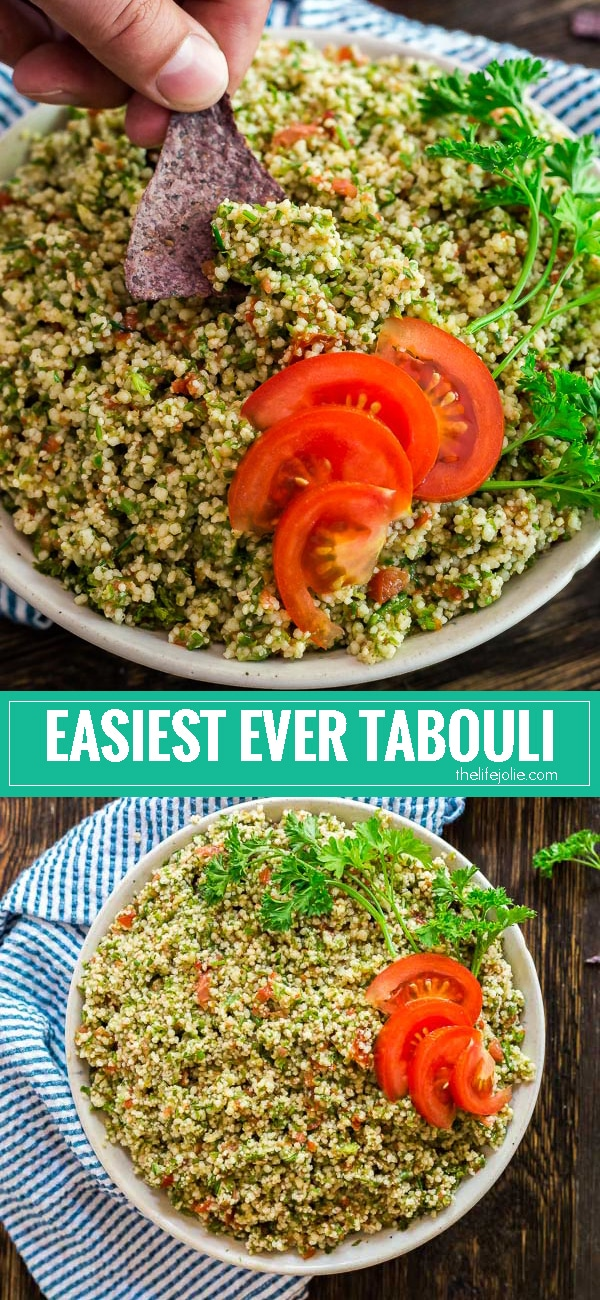 This Easiest Ever Tabouli recipe is a healthy and simple make-ahead dish the whole family will love. It's full of fresh ingredients and great flavor and is perfect with tortilla chips as an appetizer or served as a side dish or salad with a meal.