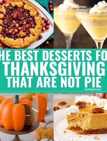 A square image of The best desserts for Thanksgiving that are NOT pie.