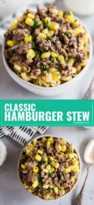 This Classic Hamburger Stew will transport your right back to the dinner table of your childhood and provide a simple and comforting go-to option for a quick and easy dinner recipe the whole family will love!