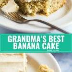 Bring my Grandma's Best Banana Cake recipe to your next family dinner or party. Everyone will be fighting for seconds! It's super moist with the most light and fluffy frosting ever! This one is a keeper!