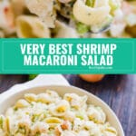 Do you want to be the most popular person at the picnic? Then make my Grandma's Very Best Shrimp Macaroni Salad! Meaty chunks of shrimp, crispy celery and onions and tender pasta covered in a creamy and super flavorful dressing. Everyone will be back for seconds!