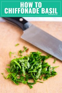 Do you know how to Chiffonade Basil? It's super easy and can make any dish more beautiful and delicious! All you need is fresh basil leaves, a sharp chef's knife and a cutting board and you're ready to go!