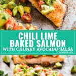 Chili Lime Baked Salmon with Chunky Avocado Salsa is the perfect light and healthy dinner for a weeknight! Made with fresh, simple ingredients and tons of flavor that the whole family will love!