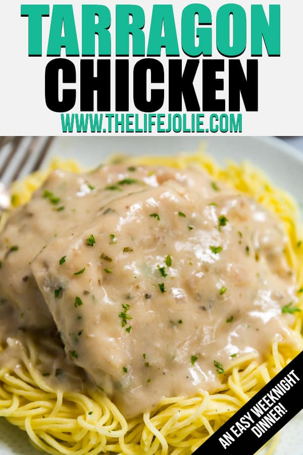 Rich, creamy and super easy to make, this Tarragon Chicken is a weeknight dinner that's as quick and comforting as it is delicious! Made with chicken breasts, fresh tarragon, white wine, chicken broth, shallots and heavy cream. You can totally switch up the herbs if you'd prefer something other than tarragon!