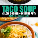 Easiest Ever Taco Soup is the most delicious way to warm up on a chilly day. Just 5 minutes of prep and the slow cooker (or instant pot) does the rest of the work! Dinner has never been easier!