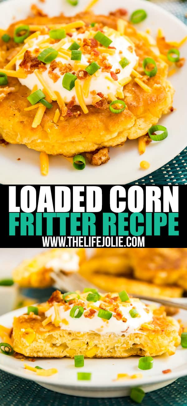 This easy loaded corn fritter recipe with all the fixings makes a delicious appetizer that you will not be able to get enough of!