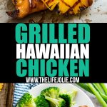 Meet your new favorite grilling recipe: Grilled Hawaiian Chicken! Tender and delicious chicken in a savory marinade with sweet grilled pineapple slices. It's super easy to make and the whole family will love it!