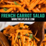 This French Carrot Salad is a light and simple salad! It's so quick and easy to whip up and is sure to become your go-to salad for a busy weeknight!