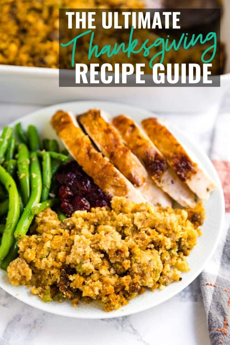 The Ultimate Thanksgiving Dinner Recipe Guide Thanksgiving Recipe