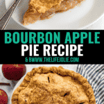 A long image- the top features a slice of apple pie on a white plate with a fork in the background, the bottom is an overhead image of the whole pie with apples around it.