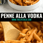 The top photo is a plate of penne alla vodkka with basil and a can of tomatoes behind it and the bottom image is a close up of a wooden spoon in a pan of penne alla vodka.